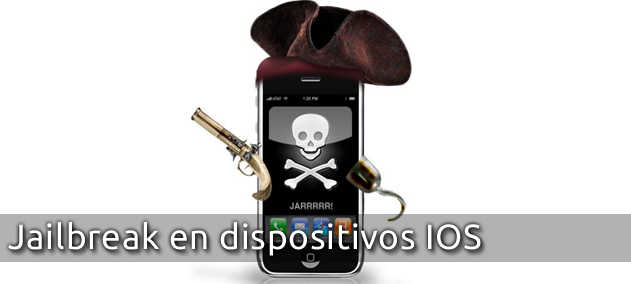 Jailbreak en dispositivos IOS
